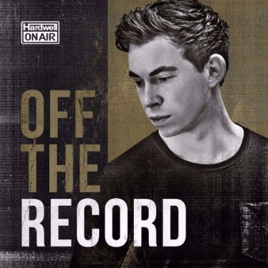 "Hardwell lanza nuevo elemento a su programa de radio ""Hardwell on air"" titulado ""Off the Record"""