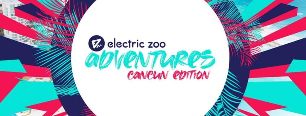 Electric Zoo Cancún
