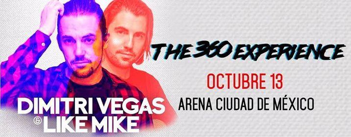 Dimitri Vegas & Like Mike at Mexico City