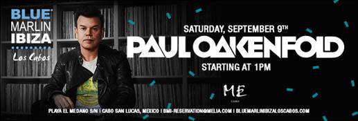Paul Oakenfold at Los Cabos